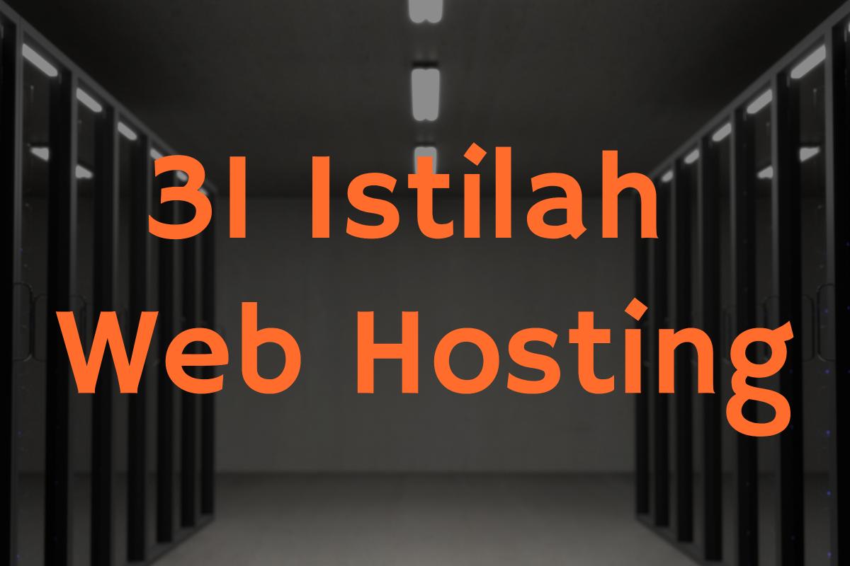 31 Istilah Web Hosting